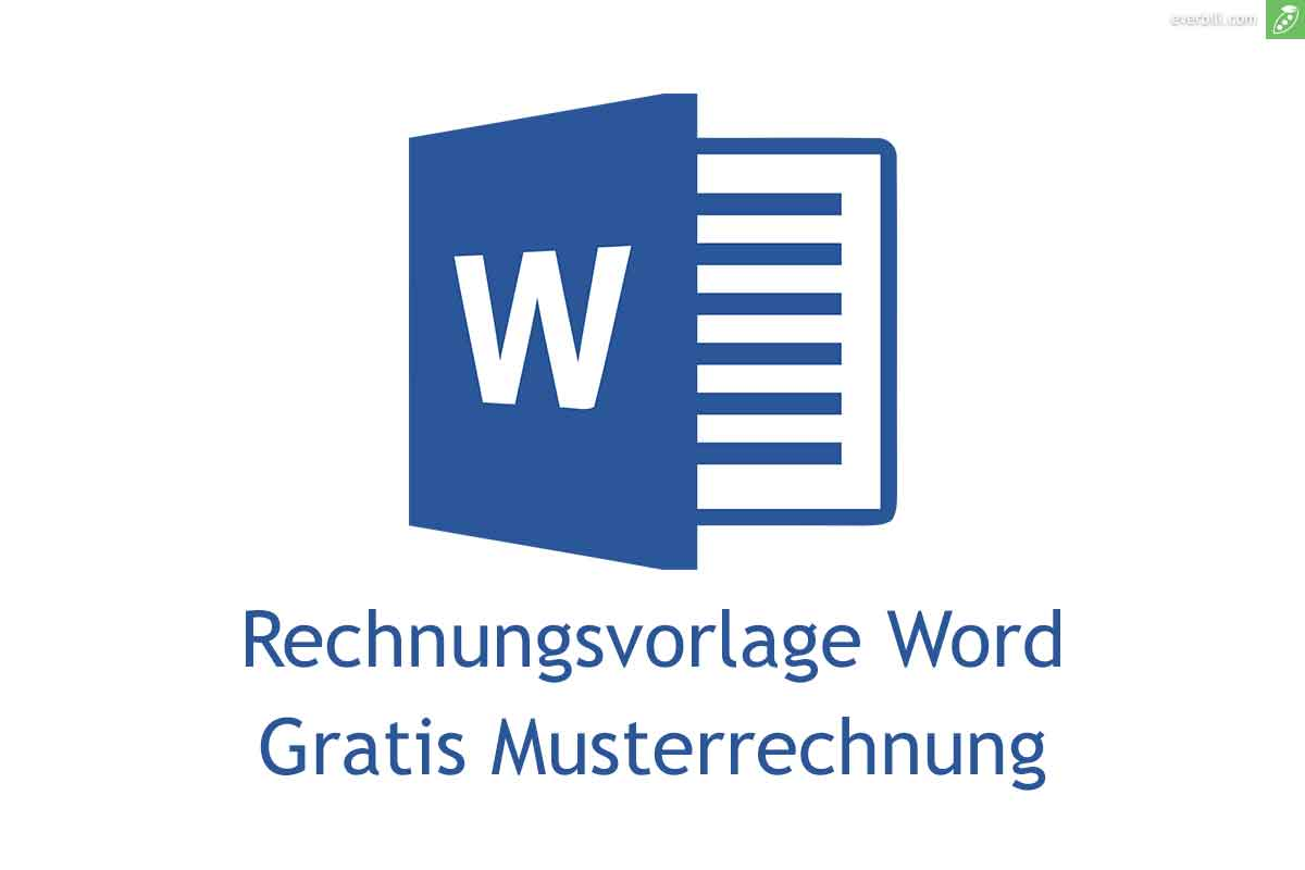 Rechnungsvorlage Word Gratis Downloaden Everbill Magazin